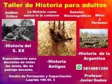 Talleres: Historia del S XX  Historia Antigua Historia de la Argentina
